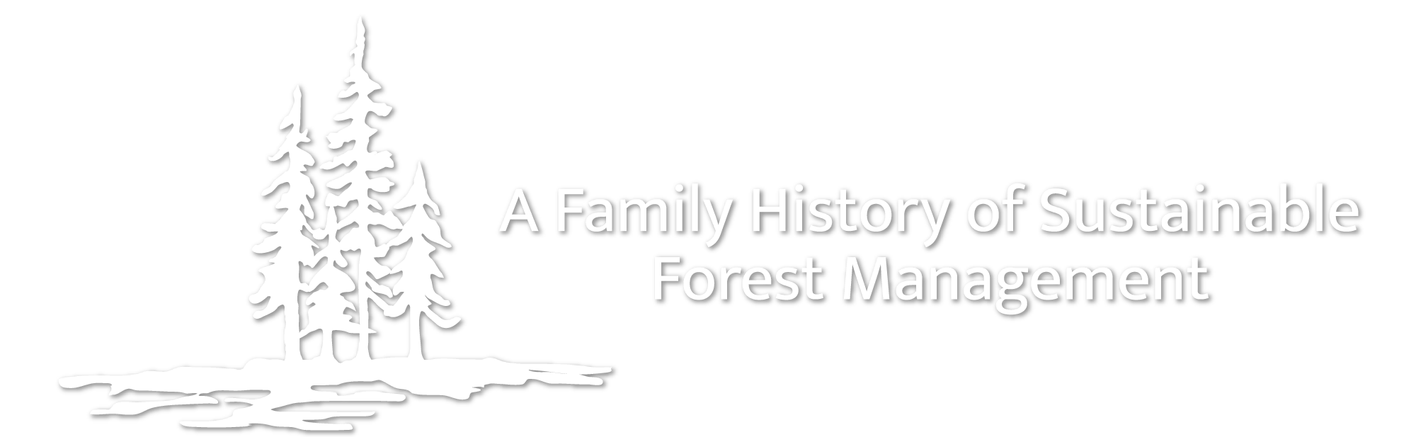 A Family History of Sustainable Forest Management
